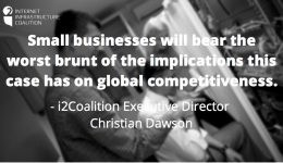 Small businesses will bear the worst brunt of the implications this case has on global competitiveness.