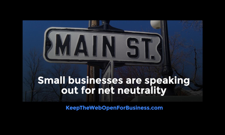 Small Business Net Neutrality Post